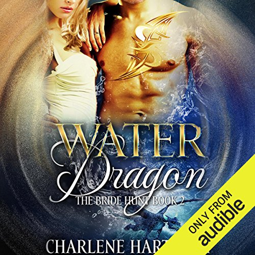 Water Dragon                   By:                                                                                                                                 Charlene Hartnady                               Narrated by:                                                                                                                                 Stella Bloom,                                                                                        Sebastian York                      Length: 8 hrs and 49 mins     14 ratings     Overall 4.8