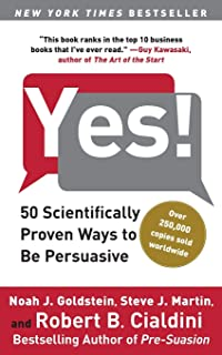 YES: 50 Scientifically Proven Ways to Be Persuasive