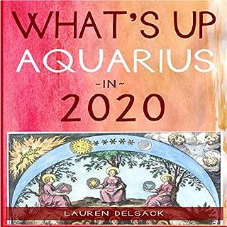 What's Up Aquarius in 2020 cover art