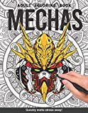 Mecha Adults Coloring Book: Japanese robots mecha gift for adults relaxation art large creativity grown ups coloring relaxation stress relieving ... boredom anti anxiety intricate ornate therapy