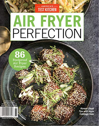 America's Test Kitchen Magazine (2020) Air Fryer Perfection