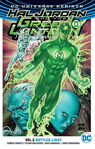 Hal Jordan and The Green Lantern Corps Vol. 2: Bottled Light (Rebirth) (Green Lantern - Hal Jordan and the Green Lantern Corps (Rebi)