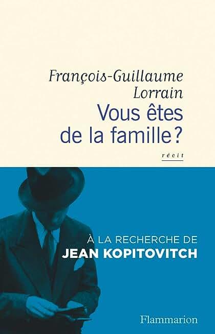 Vous êtes de la famille ? : à la recherche de Jean Kopitovitch, récit