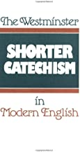 westminster shorter catechism modern english