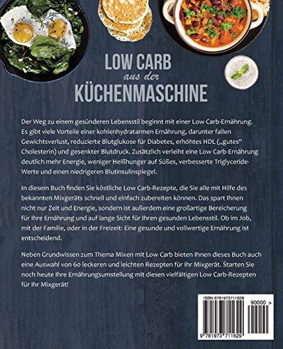Foto von Low Carb aus der Küchenmaschine: Das Kochbuch mit 60 leckeren und leichten Rezepten