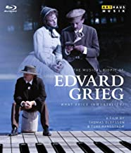 Edvard Grieg - What Price Immortality?: The musical biopic of Edvard Grieg