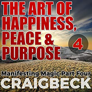 The Art of Happiness, Peace & Purpose audiobook cover art