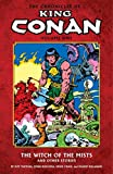 The Chronicles of King Conan Volume 1: The Witch of the Mists and Other Stories