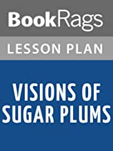 Lesson Plans Visions of Sugar Plums