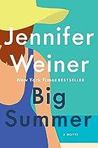 Cover image of Big Summer by Jennifer Weiner