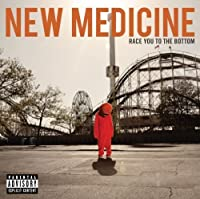 Race You To The Bottom by New Medicine (2010-09-28)