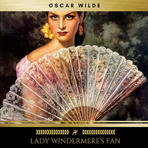Lady Windermere's Fan audiobook cover art