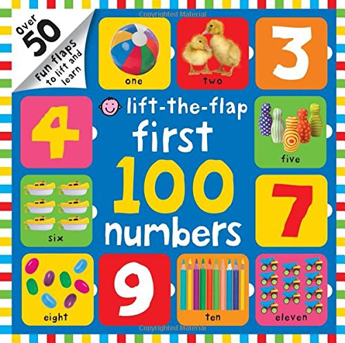First 100 Lift The Flap Numbers: Over 50 Fun Flaps to Lift and Learn