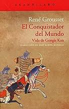 El Conquistador Del Mundo. Vida De Gengis Kan (El Acantilado)