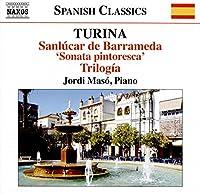 Turina: Sanlucar de Barrameda 'Sonata pintoresca' Trilogia