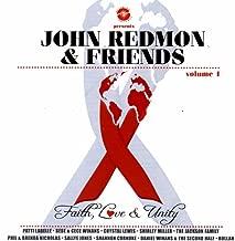 John Redmon & Friends: Faith, Love & Unity Vol 1