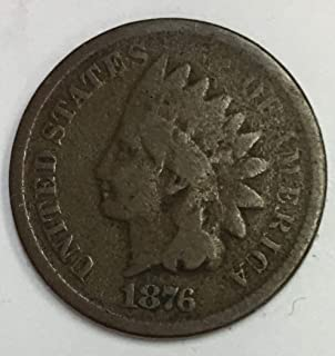 1876 Indian Head Penny Bronze Average Circulated Good to Fine