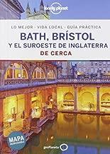 Bath, Brístol y el suroeste de Inglaterra De cerca 1 (Guías De cerca Lonely Planet)