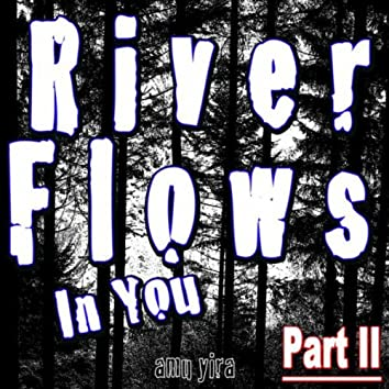 River Flows in You (Part II)