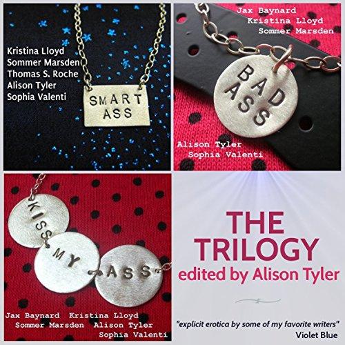 Smart Ass, Bad Ass, Kiss My Ass audiobook cover art