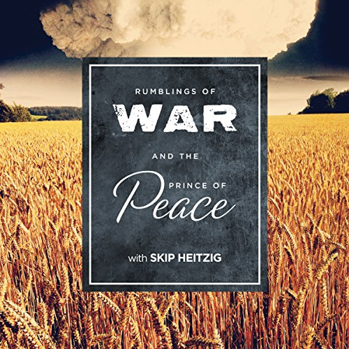 Rumblings of War and the Prince of Peace audiobook cover art