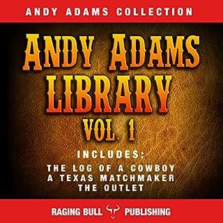 Andy Adams Library Vol 1 audiobook cover art