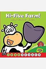 Hi-Five Farm! (A Never Bored Book!): (A Never Bored Book) Board book
