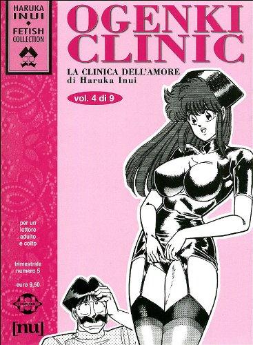 Ogenki Clinic. La clinica dell'amore (Vol. 4)