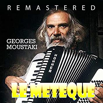 Le meteque (Remastered)