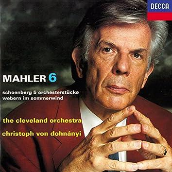 Mahler: Symphony No. 6 / Schoenberg: 5 Orchesterstücke / Webern: Im Sommerwind