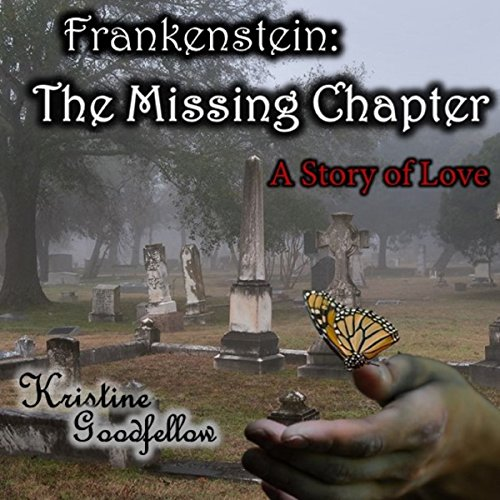 Frankenstein: The Missing Chapter audiobook cover art