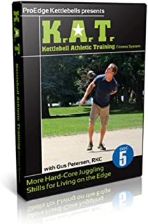 K.A.T. (Kettlebell Athletic Training) Fitness System More Hard-Core Juggling Skills for Living on the Edge Disc 5