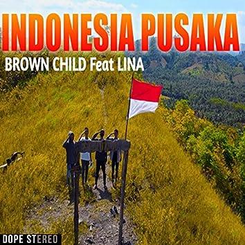 Indonesia Pusaka (feat. Lina)