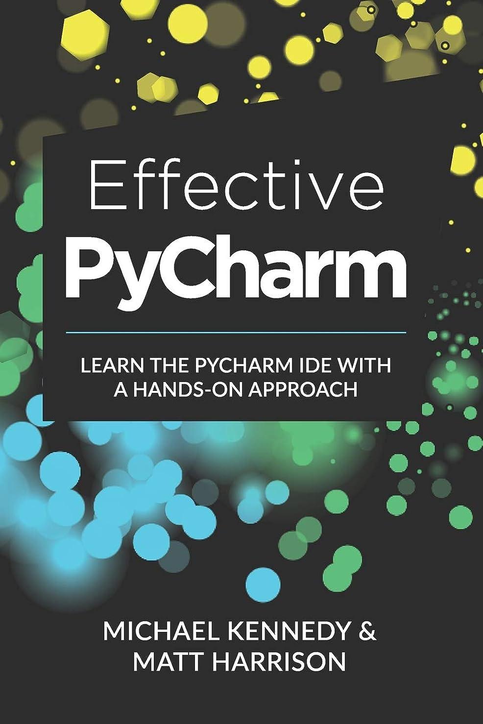 画家かみそりコンドームEffective PyCharm: Learn the PyCharm IDE with a Hands-on Approach (Treading on Python)