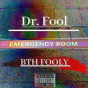 Dr. Fool (Freestyle)
