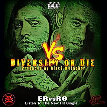 Diversify or Die (feat. E.R.)