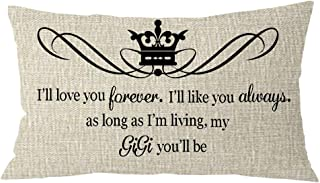 NIDITW Nice Grandma Gigi Gift with Funny Words I'll Love You Forever Lumbar Cream Burlap Throw Pillow Case Cushion Cover Sofa Home Decorative Rectangle Oblong 12X 20 Inches