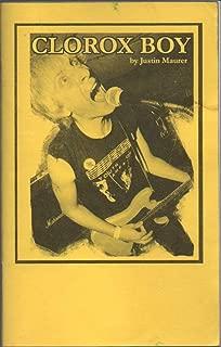 Clorox Boy: Tour Stories [Clorox Girls memoir]