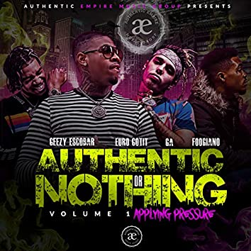 AUTHENTIC OR NOTHING VOLUME 1