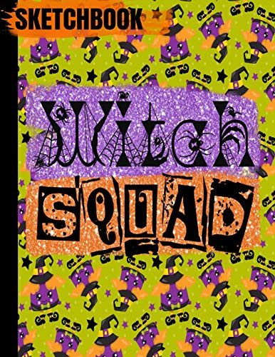 SKETCHBOOK: Halloween WITCH Books/WITCH SQUAD Purple Orange Faux Glitter/Art Blank Drawing Pad/Scrapbook for Doodling/Sketching Paper/Exercise ... Cover/8.5