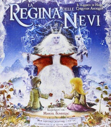 La regina delle nevi. Libro pop-up. Ediz. illustrata