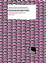 Las hijas de Karl Marx. Correspondencia familiar (1866 -1898): Correspondencia familiar (1866 -1898): 2