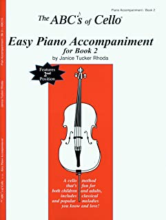 The ABCs Of Cello Easy Piano Accompaniment For Book 2