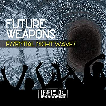 Future Weapons (Essential Night Waves)