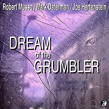 Dream of the Grumbler