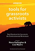 Tools for Grassroots Activists: Best Practices for Success in the Environmental Movement (English Edition)