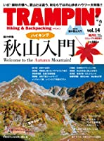 TRAMPIN'(トランピン) vol.14―Hiking & Backpacking (CHIKYU-MARU MOOK)