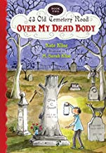 Over My Dead Body (43 Old Cemetery Road)