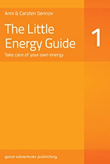 The Little Energy Guide 1: Take Care of Your Own Energy (English Edition)