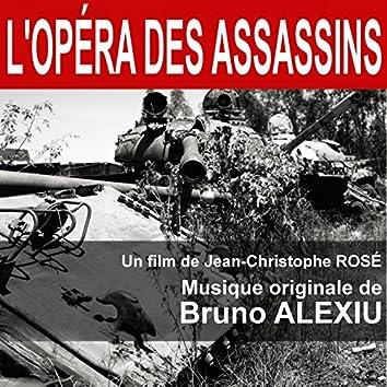 L'opéra des assassins (Musique originale du film de Jean-Christophe Rosé)